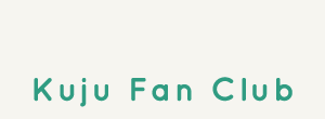 Kuju Fan Club